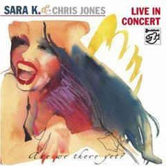 Live In Concert: Are We There Yet - CD / Sara K. & Chris Jones / 2003