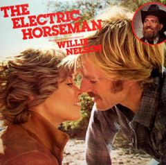 The Electric Horseman - Music From The Original Motion Picture Soundtrack - LP / Willie Nelson / Dave Grusin  / 1979
