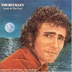 Look at the fool - CD / Tim Buckley / 1973