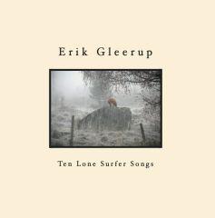 Ten Lone Surfer Songs - LP / Erik Gleerup / 2021