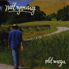Old ways - CD / Neil Young / 1985/2003