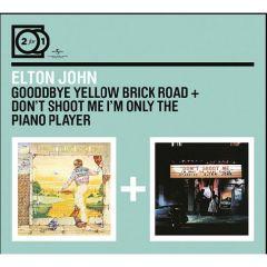 Goodbye Yellow Brick Road + Don't Shoot Me I'm Only The Piano Player - 2CD / Elton John / 2016