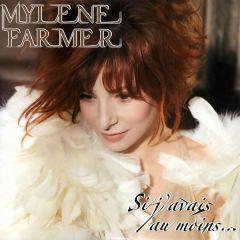 """Si J'Avais Au Moins... - 12"""" Vinyl / Mylene Farmer / 2009"""