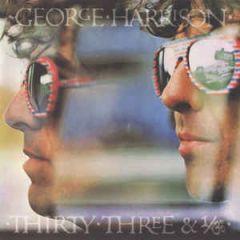 Thirty Three & 1/3 - LP / George Harrison / 1976 / 2017