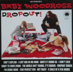 Dropout! - LP (Grøn vinyl) / Baby Woodrose / 2004 / 2019
