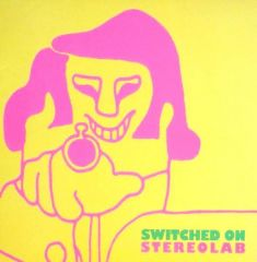 Switched On - LP / Stereolab / 1992 / 2018