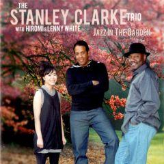 Jazz In The Garden - CD / Stanley Clarke Trio / 2009