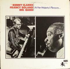 At Her Majesty's Pleasure.... - LP / The Kenny Clarke Francy Boland Big Band