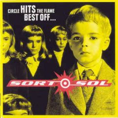 Circle Hits The Flame - Best Of - CD / Sort Sol / 2002