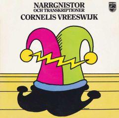 Narrgnistor Och Transkriptioner - LP / Cornelis Vreeswijk / 1976