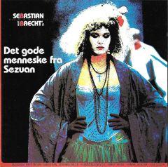 Musik & Sange Til Bert Brecht's Det Gode Menneske Fra Sezuan - CD / Sebastian / 1988
