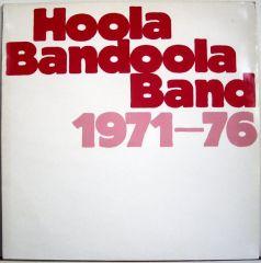1971-1976 - LP / Hoola Bandoola Band / 1987