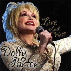 Live And Well - 2CD / Dolly Parton / 2004
