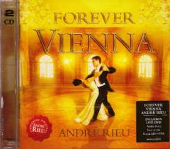 Forever Vienna - CD+DVD / André Rieu And The Johann Strauss Orchestra / 2009