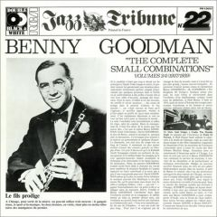 """""""The Complete Small Combinations"""" Volumes 3/4 (1937/1939) - 2LP / Benny Goodman  / 1981"""