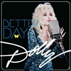 Better Day - CD / Dolly Parton / 2011