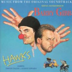 Music From The Original Soundtrack 'Hawks' - LP / Barry Gibb / 1988