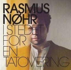 I Stedet For En Tatovering - CD / Rasmus Nøhr / 2008