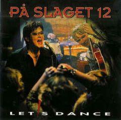 Let's Dance - CD / På Slaget 12 / 2002