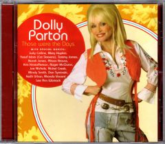 Those Were The Days - CD / Dolly Parton / 2005