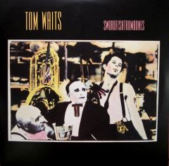 Swordfishtrombones - LP / Tom Waits / 1983/2016