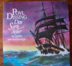 Den Sorte Sejler - Og Andre Sømandssange - LP / Povl Dissing / 1989