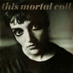 Blood - 2LP (Deluxe) / This Mortal Coil / 1991 / 2018
