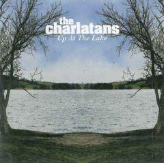 Up At The Lake - LP / The Charlatans / 2004 / 2018