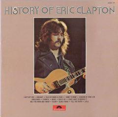 History Of Eric Clapton - 2LP / Eric Clapton / 1972