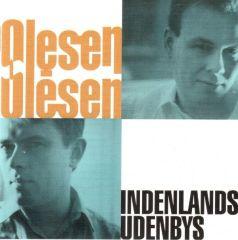 Indenlands Udenbys - LP / Olesen-Olesen / 1997 / 2019