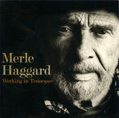 Working In Tennessee - LP / Merle Haggard / 2011 / 2019
