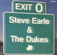 Exit-O - LP / Steve Earle (& The Dukes) / 1987