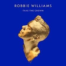 Take The Crown - cd / Robbie Williams / 2012