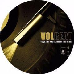 Rock The Rebel/Metal The Devil - LP (Picture Disc Vinyl) / Volbeat / 2007
