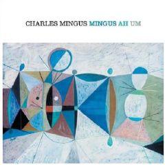 Mingus Ah-Um - CD / Charles Mingus / 1959/2010