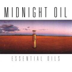 Essential Oils - 2CD / Midnight Oil / 2012