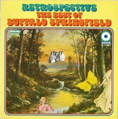 Retrospective - The Best Of Buffalo Springfield - LP / Buffalo Springfield
