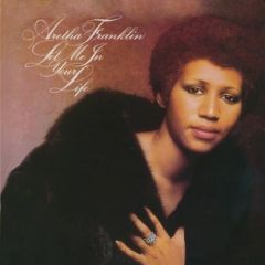 Let Me In Your Life - CD / Aretha Franklin / 1974