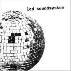 LCD Soundsystem - LP / LCD Soundsystem / 2005 / 2017