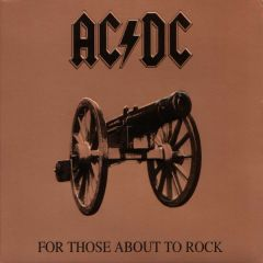 For Those About To Rock (We Salute You) - LP / AC/DC / 1981/2003
