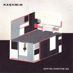 No Balance Palace - LP / Kashmir / 2005 / 2020
