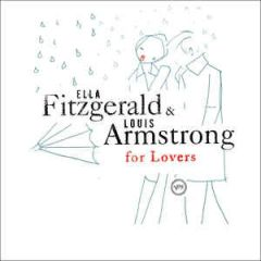 Ella Fitzgerald & Louis Armstrong For Lovers - CD / Ella Fitzgerald | Louis Armstrong / 2005