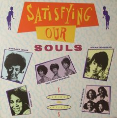 Satisfying Our Souls - LP / Various / 1989