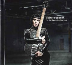 I'm Not Bossy, I'm The Boss - CD (Deluxe) / Sinéad O'Connor / 2014