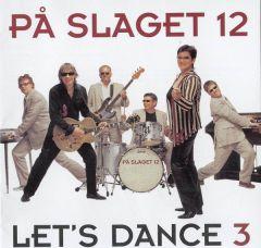 Let's Dance 3 - CD / På Slaget 12 / 2003