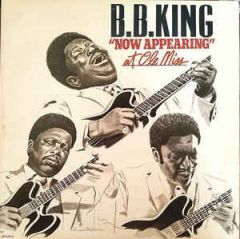"""B.B. King """"Now Appearing"""" At Ole Miss - 2LP / B.B. King  / 1980"""