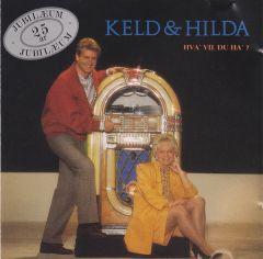 Hva' Vil Du Ha' - CD / Keld & Hilda  / 1990