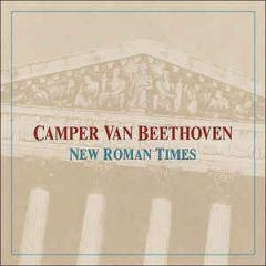 New Roman Times - CD (Inkl. 4 bonus tracks) / Camper Van Beethoven / 2004 / 2015