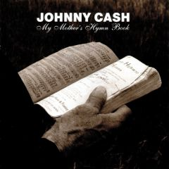 My Mother's Hymn Book - CD / Johnny Cash / 2004