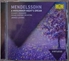 A Midsummer Night's Dream - CD / Mendelssohn | Schubert | Chicago Symphony Orchestra | James Levine / 1985 / 2012
